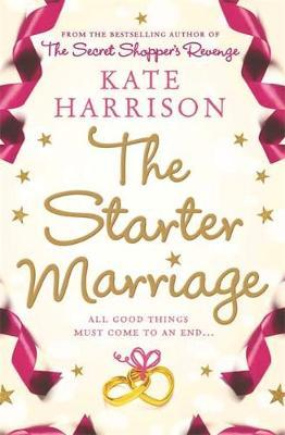 The Starter Marriage by Kate Harrison image