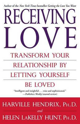 Receiving Love by Harville Hendrix