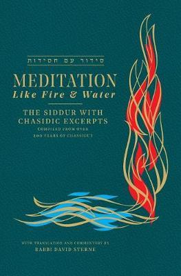 Meditation Like Fire and Water by David H Sterne