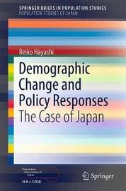 Demographic Change and Policy Responses by Reiko Hayashi