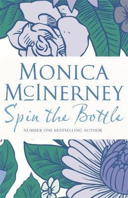 Spin the Bottle by Monica McInerney image