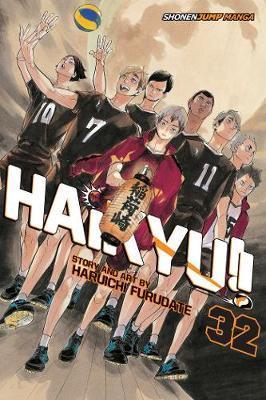 Haikyu!!, Vol. 32 by Haruichi Furudate