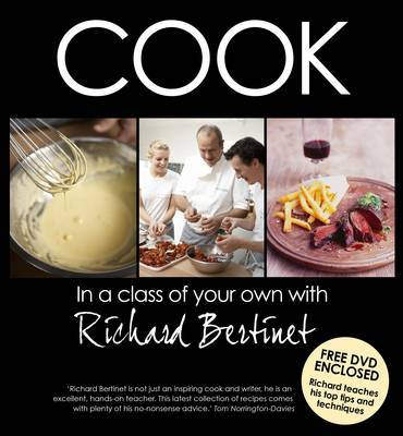 Cook by Richard Bertinet
