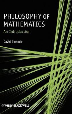 Philosophy of Mathematics by David Bostock
