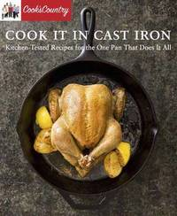 Cook It In Cast Iron by America's Test Kitchen