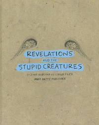 Revelations and the Stupid Creatures by John Murphy image