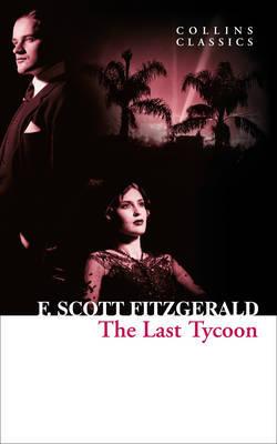 The Last Tycoon by F.Scott Fitzgerald