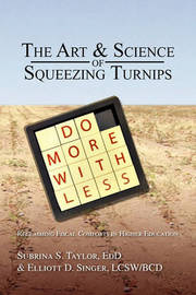 The Art & Science of Squeezing Turnips by ***** M*** *****