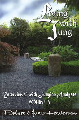 Living with Jung: v. 3 by Robert Henderson