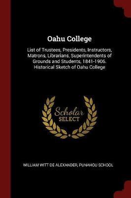 Oahu College by William Witt De Alexander