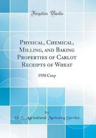 Physical, Chemical, Milling, and Baking Properties of Carlot Receipts of Wheat by U S Agricultural Marketing Service image