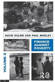 Finance Against Poverty: Volume 2 by David Hulme