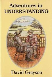 Adventures in Understanding by David Grayson image