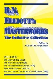 RN Elliott's Masterworks by Ralph Nelson Elliott