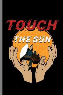 Touch the Sun by Queen Lovato image