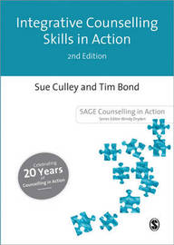 Integrative Counselling Skills in Action by Sue Culley (Freelance Consultant and Trainer) image