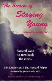 The Secrets of Staying Young by Nina Anderson image
