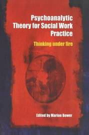 Psychoanalytic Theory for Social Work Practice image