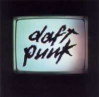 Human After All (2LP) by Daft Punk