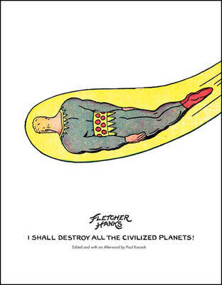 I Shall Destroy All The Civilized Planets!