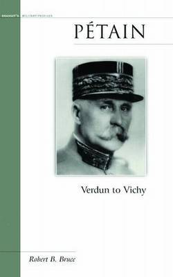 Petain by Robert B Bruce