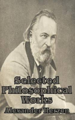 Selected Philosophical Works by Alexander Herzen