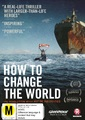 How To Change The World on DVD