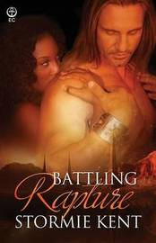 Battling Rapture by Stormie Kent image