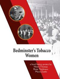 Bedminster's Tobacco Women by Helen Thomas