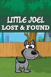 Little Joel Lost & Found by Jupiter Kids