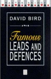 Famous Leads And Defences by David Bird image