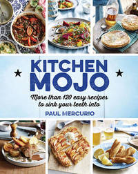 Kitchen Mojo by Paul Mercurio