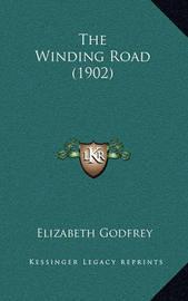 The Winding Road (1902) by Elizabeth Godfrey