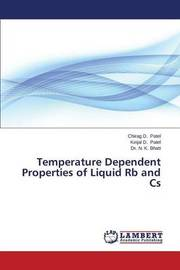 Temperature Dependent Properties of Liquid RB and CS by Patel Chirag D