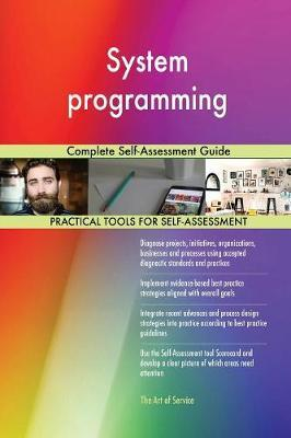 System Programming Complete Self-Assessment Guide by Gerardus Blokdyk image