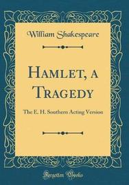 Hamlet, a Tragedy by William Shakespeare image