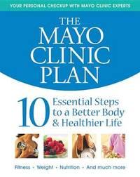Mayo Clinic Plan by Mayo Clinic