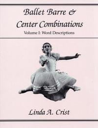 Ballet Barre & Center Combinations by Suzanne Knosp