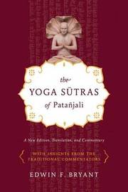 Yoga Sutras of Patanjali by Edwin Bryant