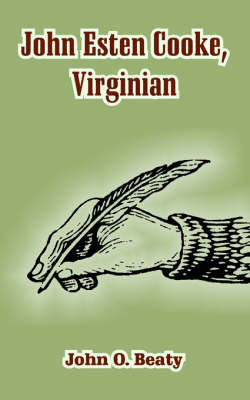 John Esten Cooke, Virginian by John Owen Beaty image