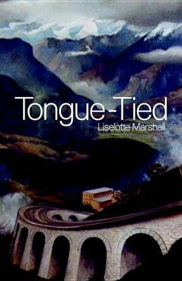 Tongue-tied by Liselotte Marshall image