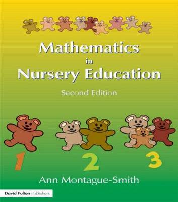 Mathematics in Nursery Education by Ann Montague-Smith
