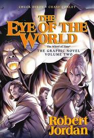 The Eye of the World: The Graphic Novel, Volume Two by Robert Jordan