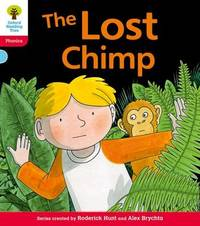 Oxford Reading Tree: Level 4: Floppy's Phonics Fiction: The Lost Chimp by Roderick Hunt