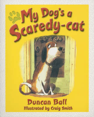 My Dog's a Scaredy-Cat by Duncan Ball image