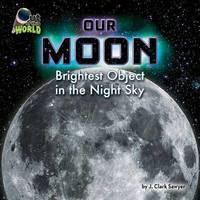Our Moon by J Clark Sawyer