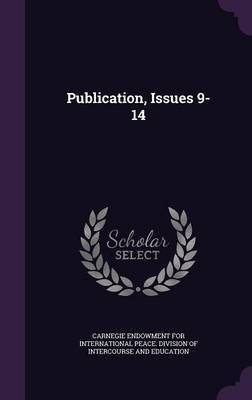 Publication, Issues 9-14