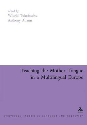 Teaching the Mother Tongue in a Multilingual Europe by Witold Tulasiewicz image