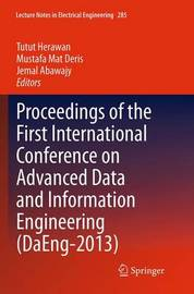 Proceedings of the First International Conference on Advanced Data and Information Engineering (DaEng-2013)