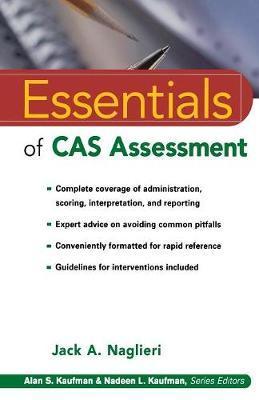 Essentials of CAS Assessment by Jack A Naglieri image